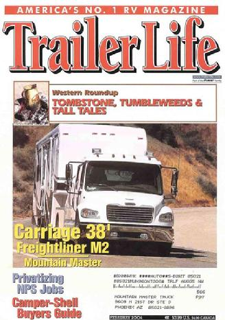 Mountain Master was featured on the cover of Trailer Life Magazine in 2004.